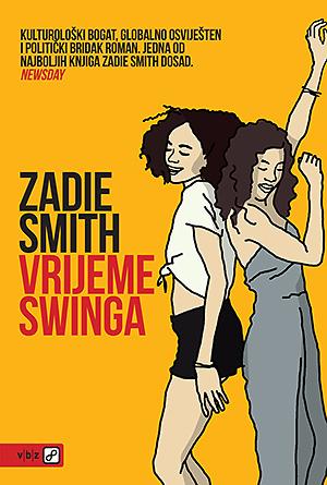 Zadie Smith: Vrijeme swinga