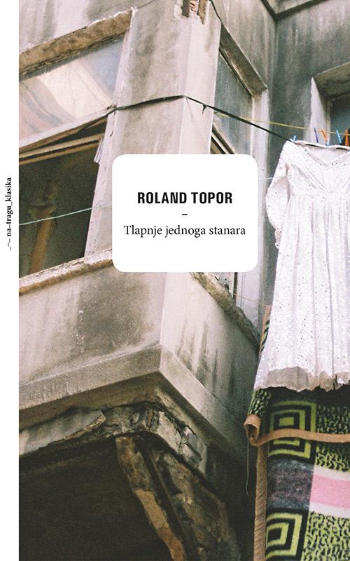 Roland Topor: Tlapnje jednog stanara